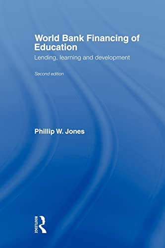 9780415567077: World Bank Financing of Education: Lending, Learning and Development