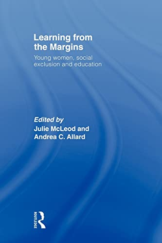 9780415567091: Learning from the Margins: Young Women, Social Exclusion and Education