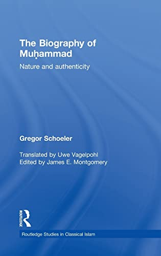 9780415567176: The Biography of Muhammad: Nature and Authenticity