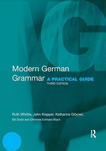 9780415567268: Modern German Grammar: A Practical Guide (Modern Grammars)