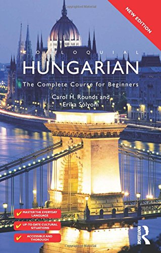 9780415567404: Colloquial Hungarian: The Complete Course for Beginners (Colloquial Series)
