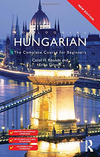 9780415567411: Colloquial Hungarian: The Complete Course for Beginners (Colloquial Series)
