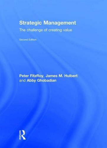 9780415567633: Strategic Management: The Challenge of Creating Value
