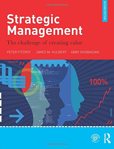 9780415567640: Strategic Management: The Challenge of Creating Value