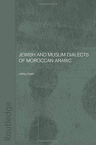 9780415567787: Jewish and Muslim Dialects of Moroccan Arabic
