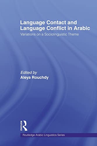 9780415567794: Language Contact and Language Conflict in Arabic (Routledge Arabic Linguistics)