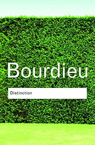9780415567886: Distinction: A Social Critique of the Judgement of Taste (Routledge Classics)