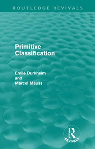 9780415567923: Primitive Classification (Routledge Revivals)