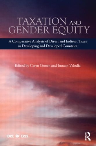 9780415568227: Taxation and Gender Equity: A Comparative Analysis of Direct and Indirect Taxes in Developing and Developed Countries (Routledge International Studies in Money and Banking)