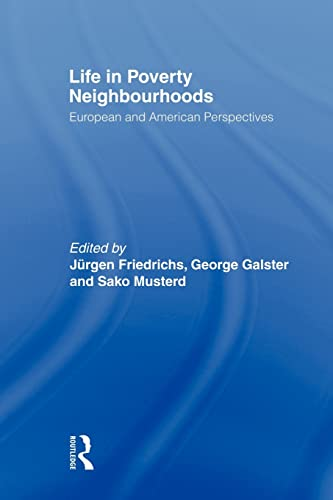 9780415568357: Life in Poverty Neighbourhoods: European and American Perspectives