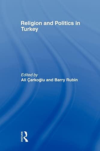 9780415568364: Religion and Politics in Turkey