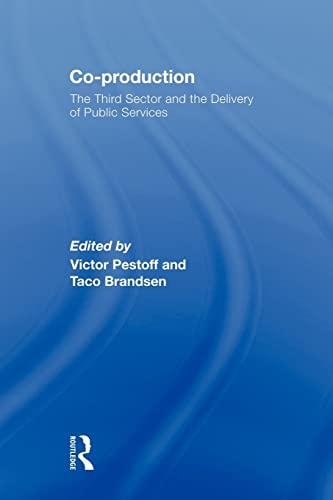 9780415568562: Co-production: The Third Sector and the Delivery of Public Services