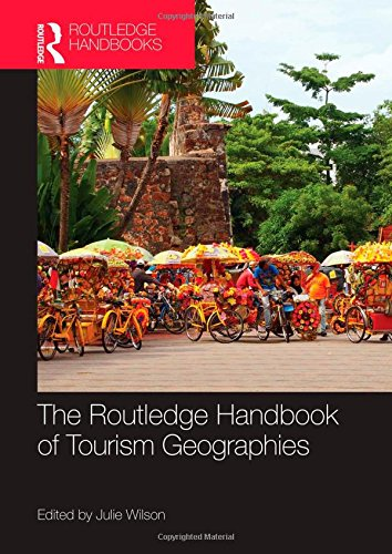 9780415568579: The Routledge Handbook of Tourism Geographies (Advances in Tourism)