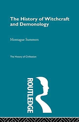 9780415568746: The History of Witchcraft and Demonology (The History of Civilization)
