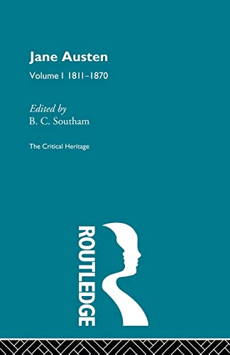 Jane Austen: The Critical Heritage Volume 1: Southam, B C