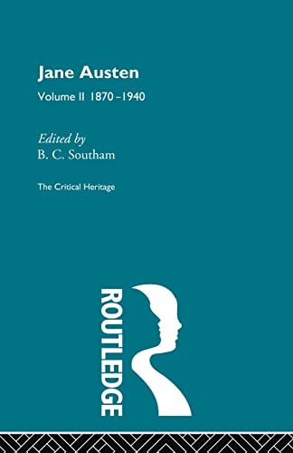 9780415568777: Jane Austen: The Critical Heritage Volume 2 1870-1940 (The Critical Heritage Series)