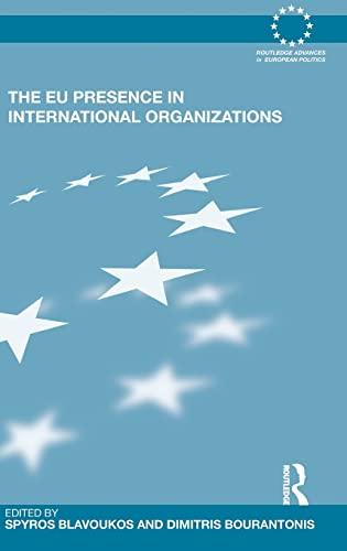 9780415569248: The EU Presence in International Organizations