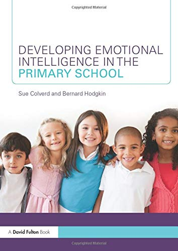 9780415569460: Developing Emotional Intelligence in the Primary School