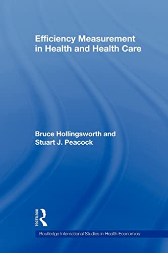 9780415569491: Efficiency Measurement in Health and Health Care (Routledge International Studies in Health Economics)