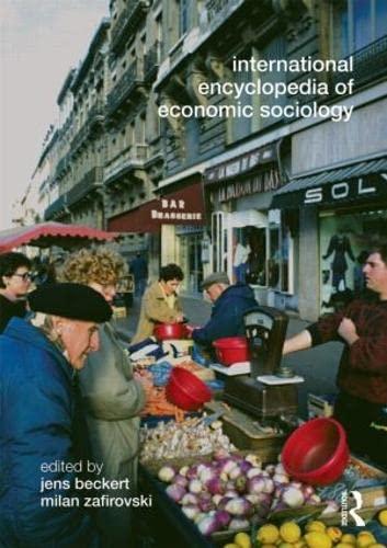 9780415569583: International Encyclopedia of Economic Sociology