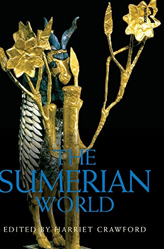 9780415569675: The Sumerian World (Routledge Worlds)
