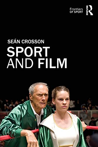 9780415569934: Sport and Film (Frontiers of Sport)