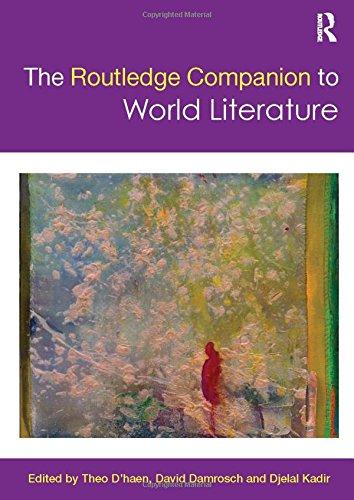 9780415570220: The Routledge Companion to World Literature (Routledge Literature Companions)