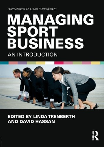 9780415570299: Managing Sport Business: An Introduction (Foundations of Sport Management)