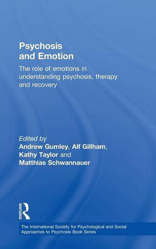 9780415570404: Psychosis and Emotion: The role of emotions in understanding psychosis, therapy and recovery (The International Society for Psychological and Social Approaches to Psychosis Book Series)