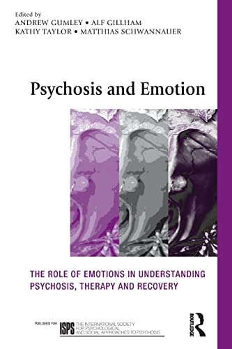 9780415570428: Psychosis and Emotion: The role of emotions in understanding psychosis, therapy and recovery