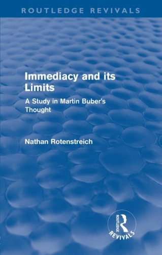 9780415570480: Immediacy and its Limits: A Study in Martin Buber's Thought (Routledge Revivals)