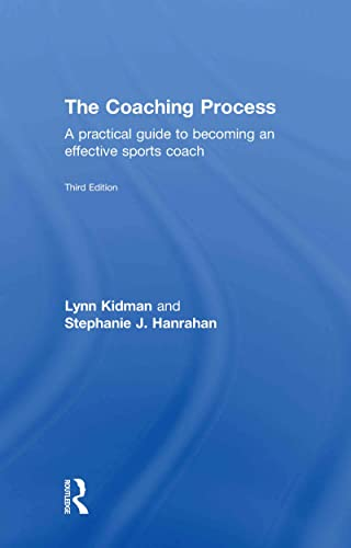 9780415570534: The Coaching Process: A Practical Guide to Becoming an Effective Sports Coach