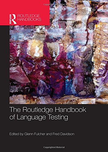 9780415570633: The Routledge Handbook of Language Testing (Routledge Handbooks in Applied Linguistics)