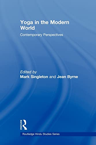 9780415570862: Yoga in the Modern World: Contemporary Perspectives (Routledge Hindu Studies)
