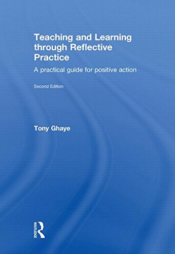 9780415570961: Teaching and Learning through Reflective Practice: A Practical Guide for Positive Action