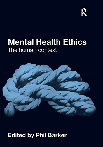 9780415571005: Mental Health Ethics: The Human Context