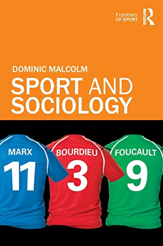 9780415571234: Sport and Sociology (Frontiers of Sport)