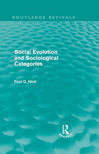 9780415571289: Social Evolution and Sociological Categories (Routledge Revivals) (Volume 13)
