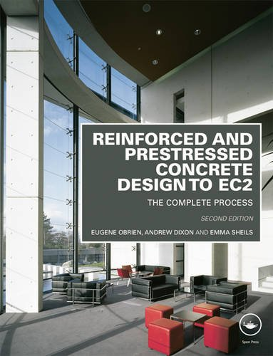 9780415571944: Reinforced and Prestressed Concrete Design to EC2: The Complete Process, Second Edition