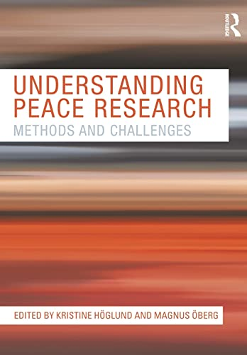 9780415571982: Understanding Peace Research: Methods and Challenges