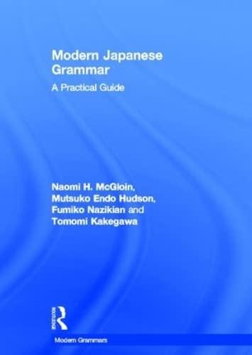 9780415571999: Modern Japanese Grammar: A Practical Guide (Modern Grammars)