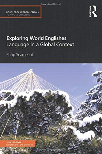 9780415572101: Exploring World Englishes (Routledge Introductions to Applied Linguistics)