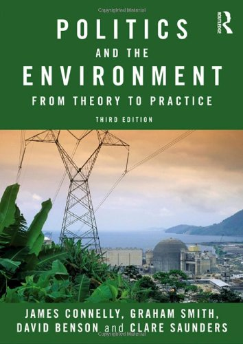 9780415572118: Politics and the Environment: From Theory to Practice (Environmental Politics)