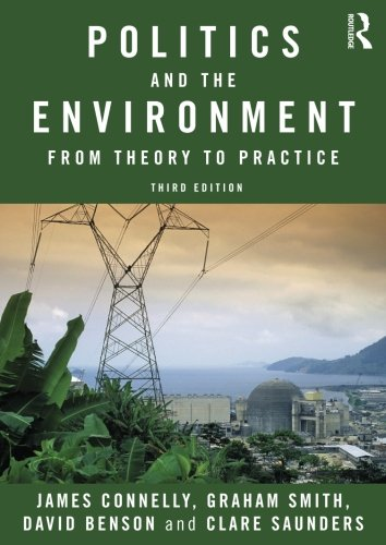 9780415572125: Politics and the Environment: From Theory to Practice