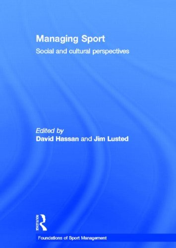 9780415572156: Managing Sport: Social and Cultural Perspectives (Foundations of Sport Management)