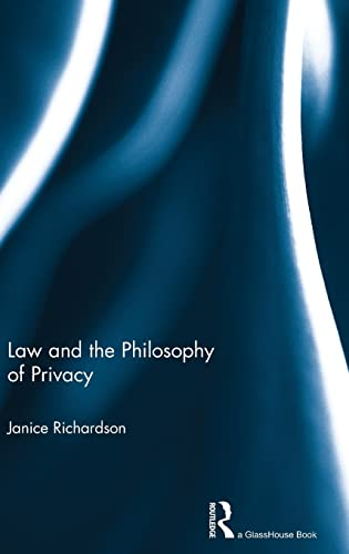 9780415572439: Law and the Philosophy of Privacy