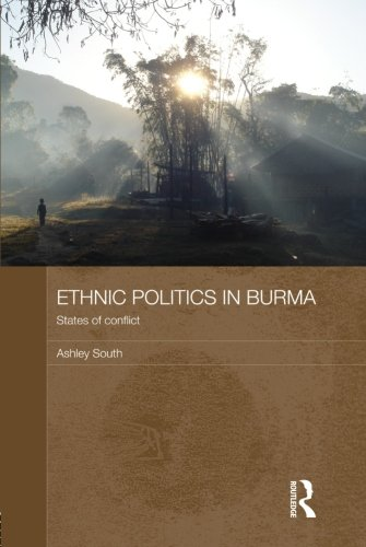 9780415572699: Ethnic Politics in Burma: States of Conflict (Routledge Contemporary Southeast Asia)