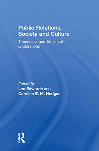 9780415572736: Public Relations, Society & Culture: Theoretical and Empirical Explorations