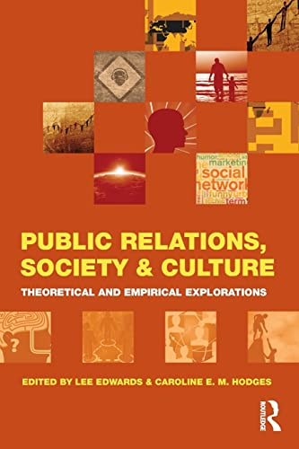 Public Relations, Society & Culture: Theoretical and