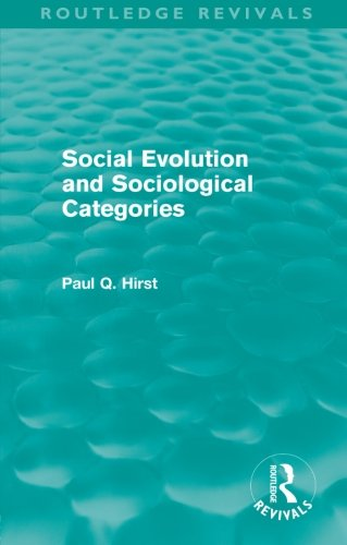 9780415572996: Social Evolution and Sociological Categories (Routledge Revivals)